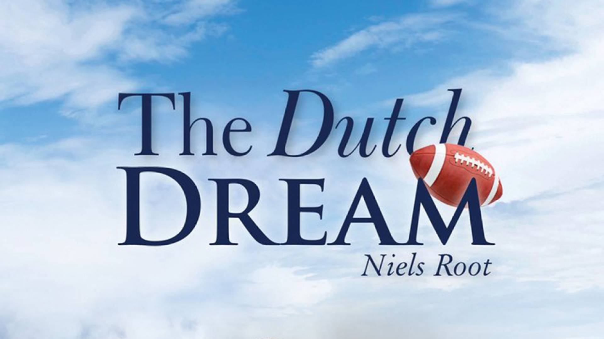 The Dutch Dream